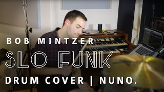 Bob Mintzer - Slo Funk | Drum Cover