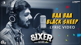 Sixer - Tamil Movie | Baa Baa Black Sheep Lyric Video | Anirudh Ravichander | Vaibhav | Ghibran