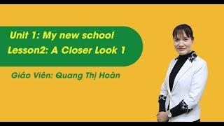 Unit 1 - Getting Started - Tiếng anh lớp 6 chương trình mới - Cô Quang Thị Hoàn