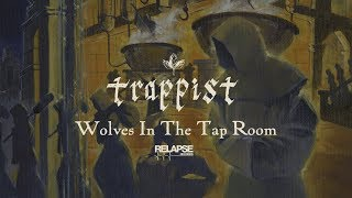 TRAPPIST – Wolves In The Tap Room (Official Audio)