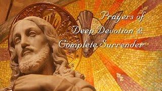 Prayers for Enlightenment Deep Devotion & Complete Surrender
