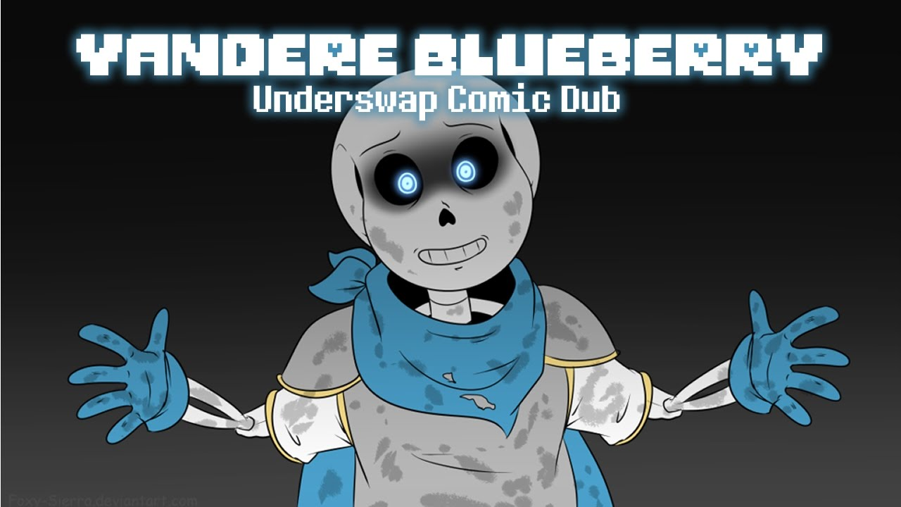 Yandere Blueberry Underswap Comic Dub