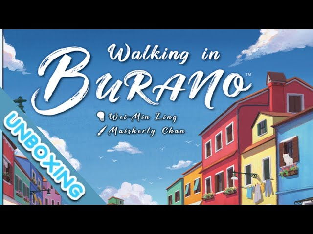 Walking in Burano Board Game Unboxing