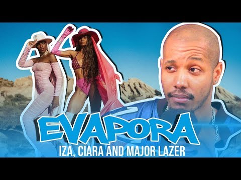 IZA Ciara and Major Lazer - Evapora    REACTION