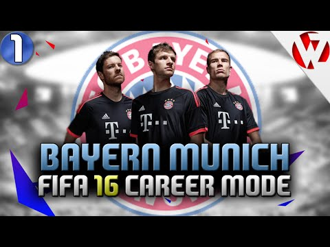 FIFA 16 BAYERN MUNICH CAREER MODE #1 - START OF SOMETHING GREAT - FIFA 16 Career Mode