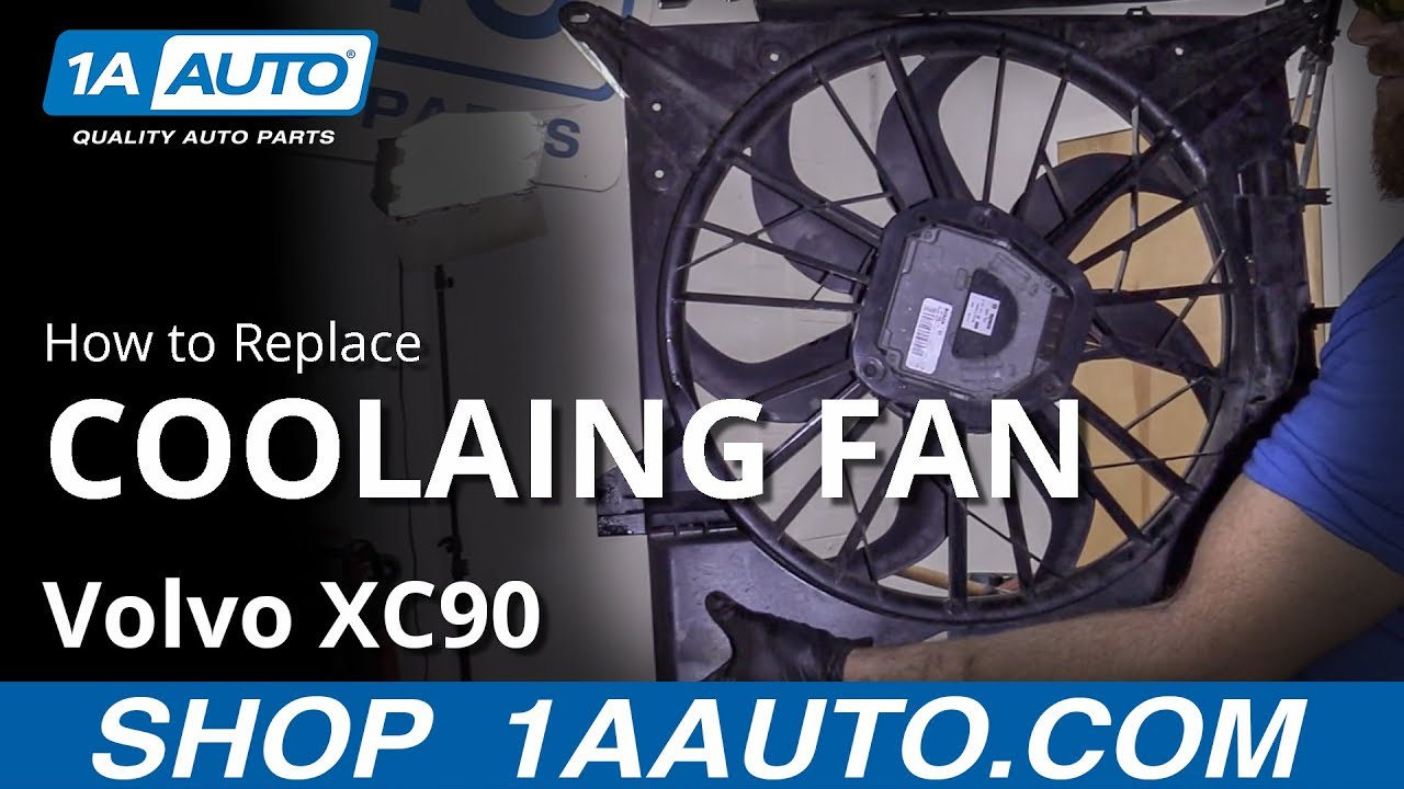 How to Replace Cooling Fan Assembly 03-12 Volvo XC90