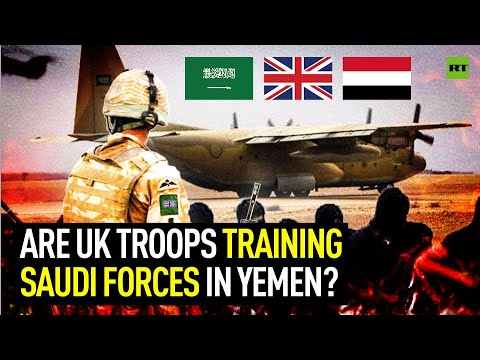 Are UK troops training Saudi forces in Yemen?