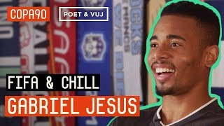 FIFA and Chill with Gabriel Jesus | Poet and Vuj Present