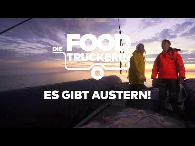 Die Foodtruckerin - Es gibt Nordsee-Austern!