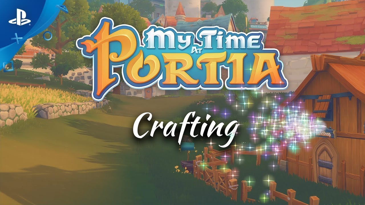 My Time At Portia - Crafting Trailer | PS4