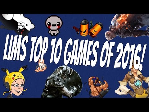 Lim's Top 10 Games 2016!