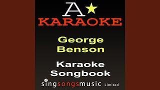 Turn Your Love Around (Originally Performed By George Benson) (Karaoke Audio Version)