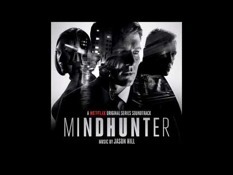 "Jason HIll - ""Main Titles"" Mindhunter Original Series Soundtrack"