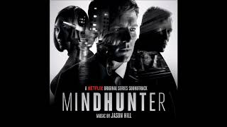 "Jason HIll - ""Main Titles"" (Mindhunter Original Series Soundtrack)"