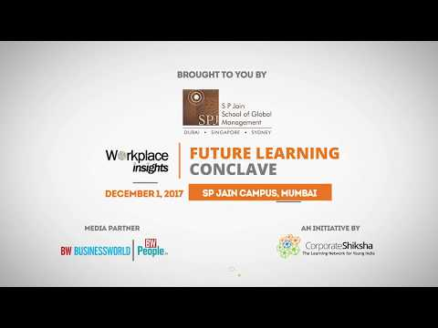 Corporate Shiksha's Future Learning Conclave | December 01, 2017 | SP Jain Campus Mumbai
