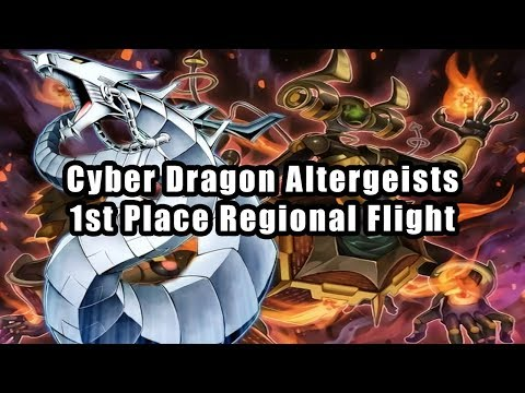 Cyber Dragon Altergeists - 1st Place Regional Flight Yu-Gi-Oh! Deck Profile NAWCQ 2018