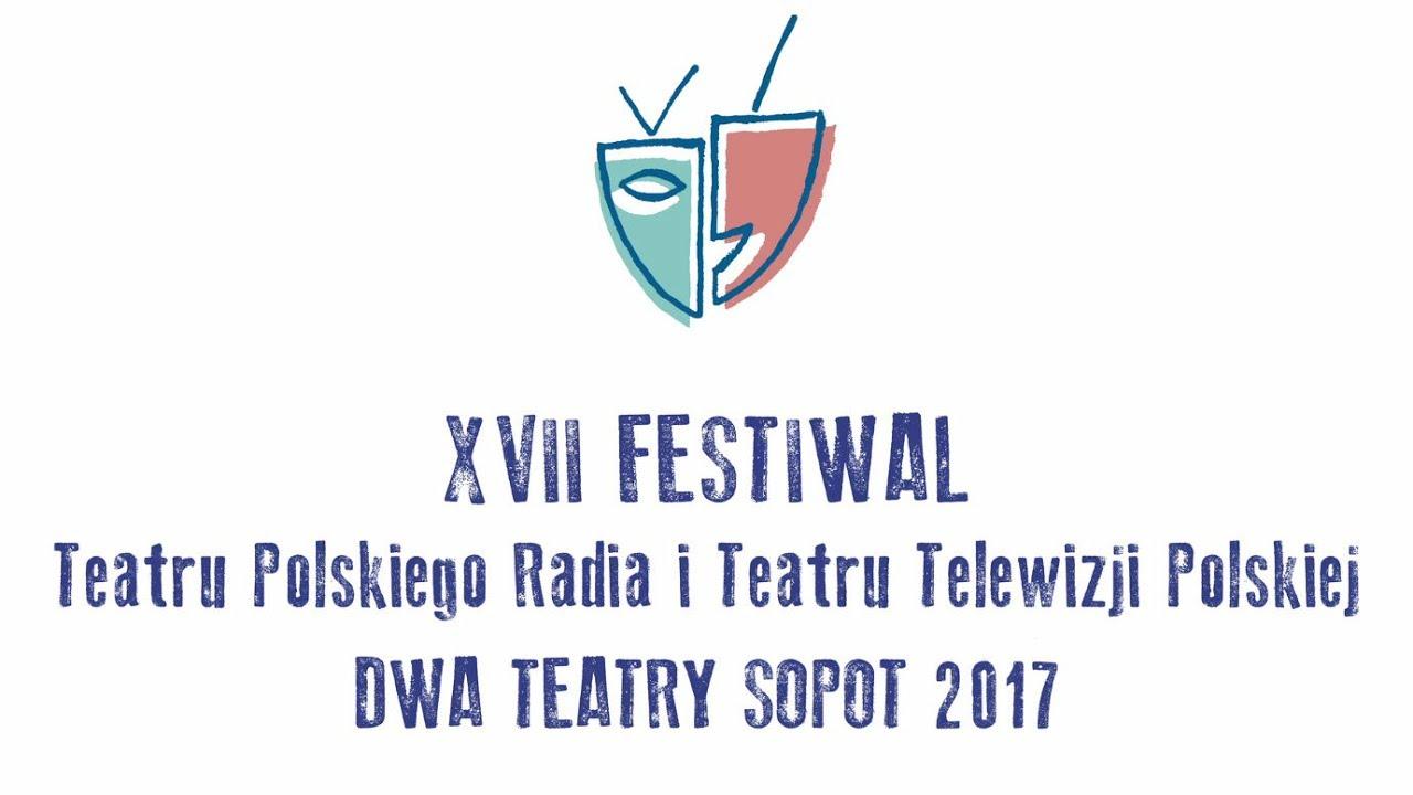 Dwa Teatry Sopot 2017 19-21 czerwca w TVP