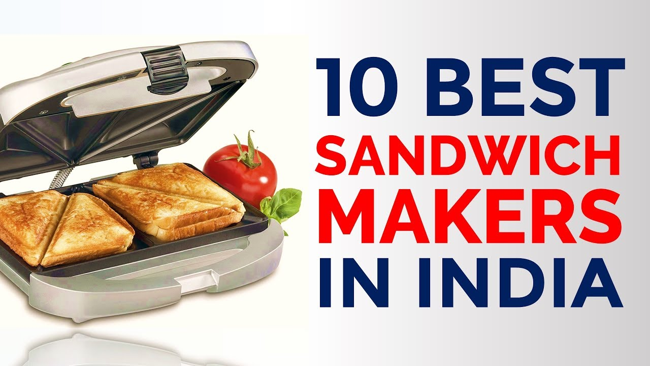 880eb75867d 10 Best Sandwich Makers in India with Price
