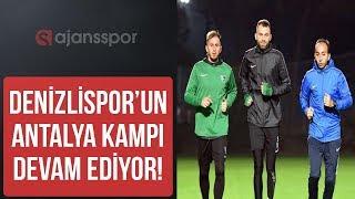 Antalya Kamp Videoları I Yukatel Denizlispor