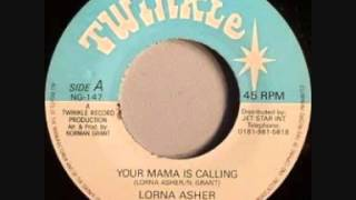 Lorna Asher - Your mama is calling