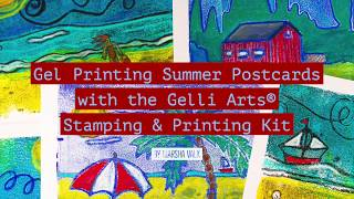 Gelli Arts® | Gel Printing Summer Postcards with the Gelli Arts® Stamping & Printing Kit