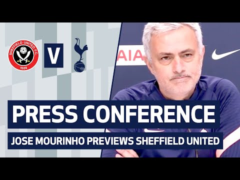 PRESS CONFERENCE | JOSE MOURINHO PREVIEWS SHEFFIELD UNITED