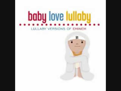 Eminem - Lose Yourself (Baby Love Lullaby Version)
