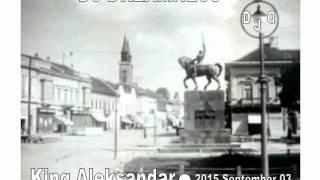 DJ DREAMNESS - King Aleksandar (2015)