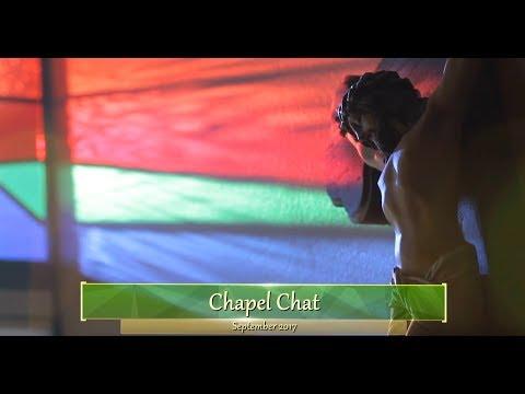 Chapel Chat September 2017