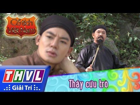 THVL | Cổ tích Việt Nam: Thầy cứu trò (phần đầu)