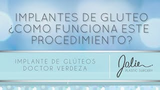 Implantes De Glúteos Con El Doctor Verdeza Video