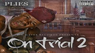 Download Plies - On Trial 2 [FULL MIXTAPE + DOWNLOAD LINK] [2012] MP3 song and Music Video