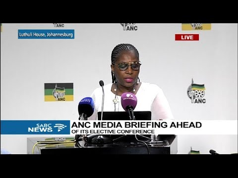 ANC briefs the media ahead of conference: 12 December 2017