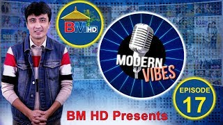 BM HD PRESENTS | MODERN VIBES | Episode 17 || Ratna Joshi |