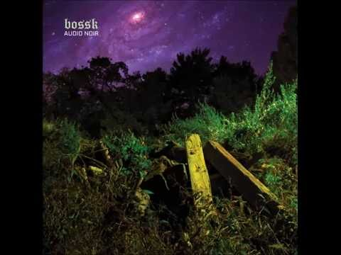 Bossk - Audio Noir [Full Album]