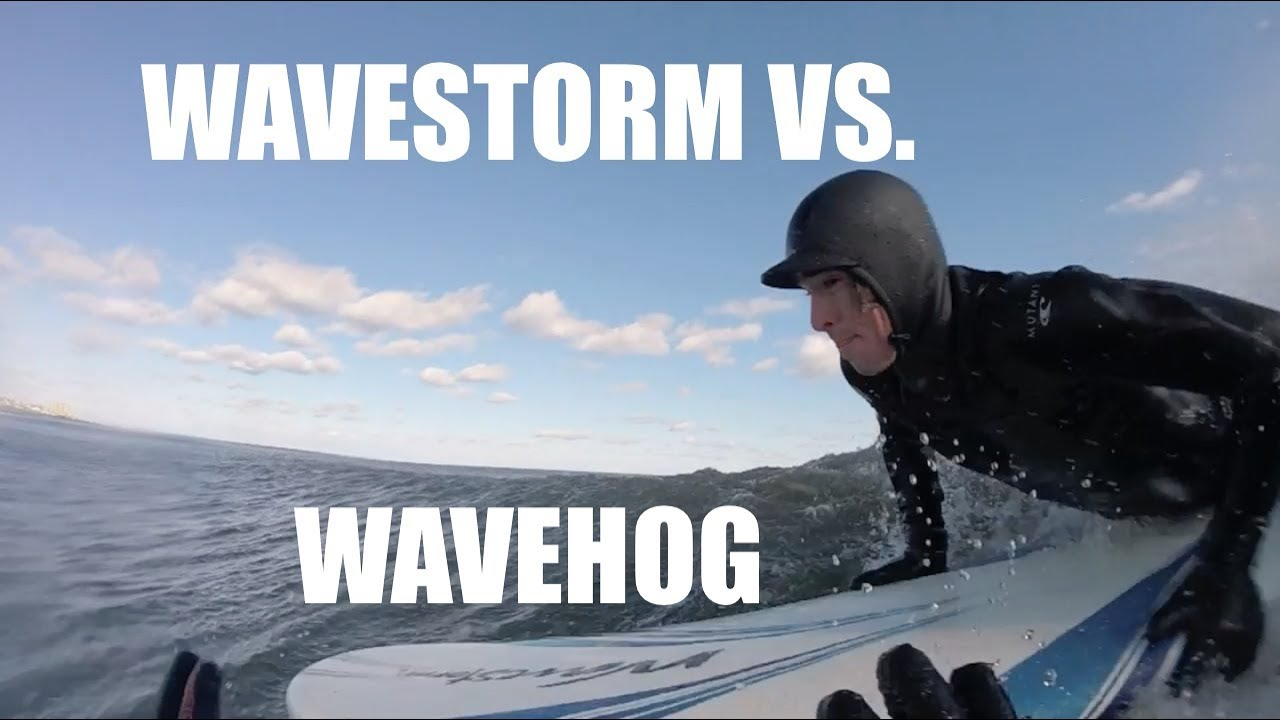 WAVESTORM VS. WAVEHOG