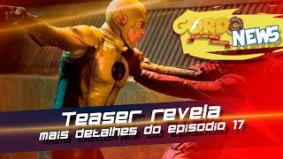 The Flash - Teaser revela mais detalhes do episodio 17
