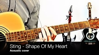 Sting - Shape Of My Heart (acoustic cover, tab, Leon soundtrack)