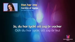 "Caroline af Ugglas ""Hon har inte"" -- (On screen Lyrics)"