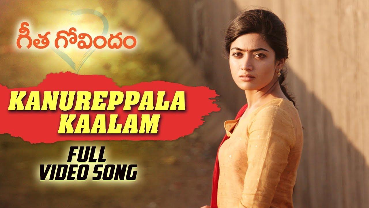 Download Kanureppala Kaalam Full Video Song | Geetha Govindam | Vijay Deverakonda, Rashmika, Gopi Sunder