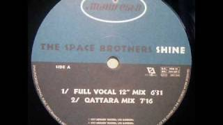 "The Space Brothers - Shine (Full Vocal 12"" Mix)"