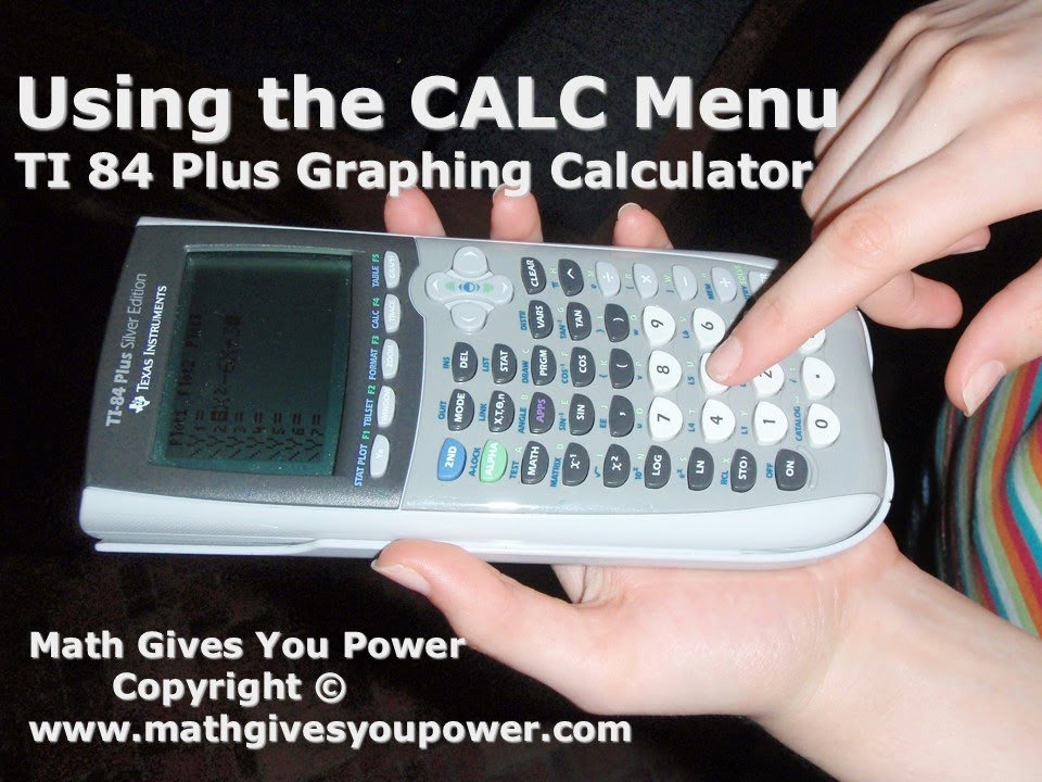 Using the CALC Menu TI 84 Plus Graphing Calculator - YouTube