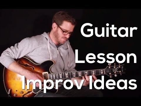 Guitar lesson Improvisation Ideas #2 (Jazz, Funk, Blues)