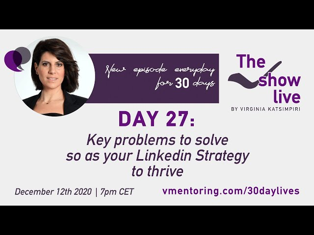 Key problems to solve so as your LinkedIn Strategy to thrive