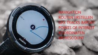 GPS Navigation: Suunto 9   Routen erstellen   Points of Interest   Praxis und Theorie