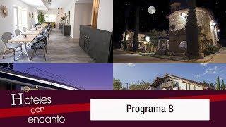 Hoteles con encanto - Programa 8