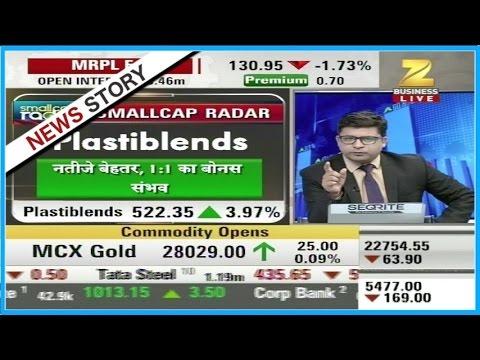 Stocks of Orient Bell, Plastiblends, Sadbhav Infra etc trading will in small cap