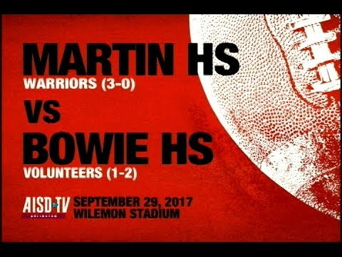 2017 AISD Football: Martin Warriors at Bowie Volunteers: