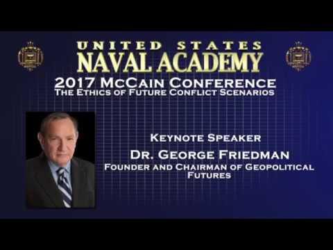 McCain Conference 2017 Keynote - Dr. George Friedman