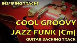 Cool groovy Jazz Funk - Guitar Backing Track